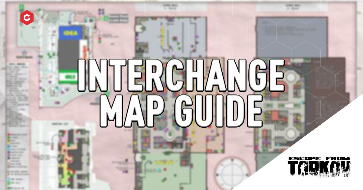 Escape From Tarkov Beginners Guide To Interchange Loot Pois Extraction Points More