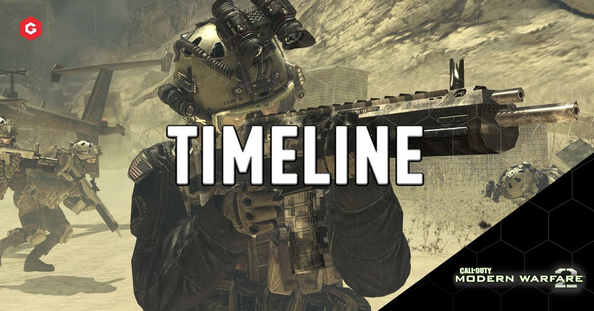 Mw2 Campaign Remastered Timeline When Do The Events Of Modern Warfare 2 Occur