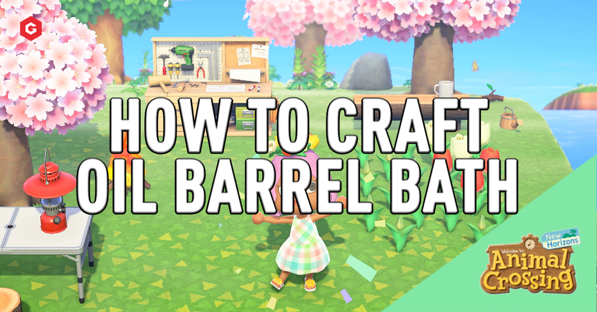 Animal Crossing New Horizons How To Craft An Oil Barrel Bathtub