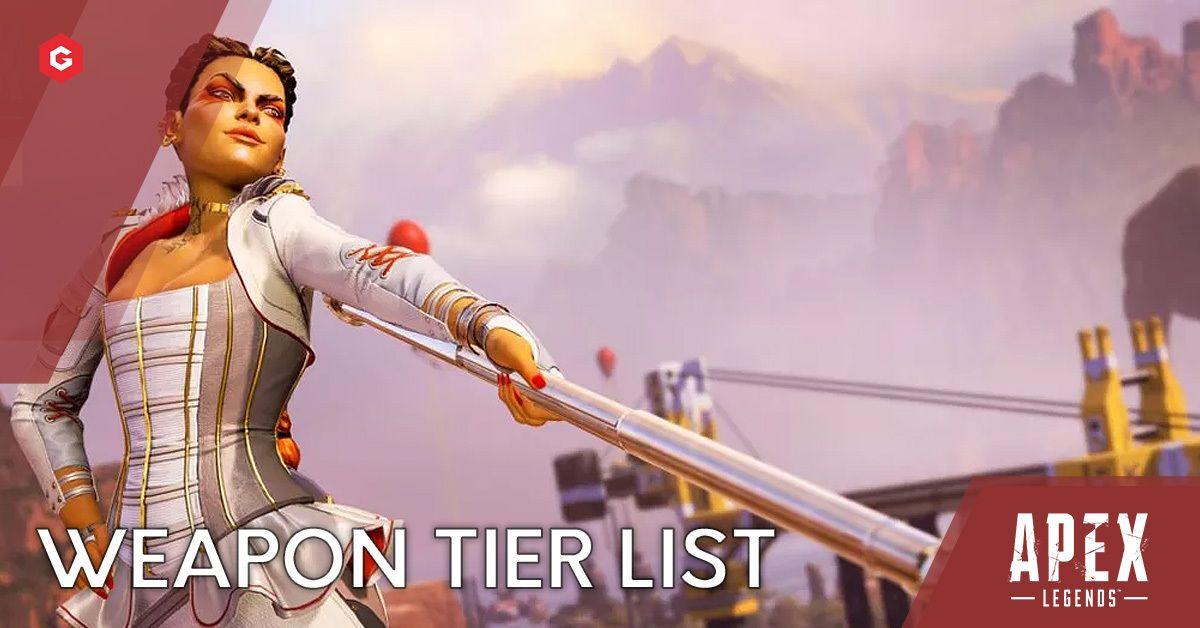Apex Legends Season 5 Gun And Weapon Tier List The Best Weapons