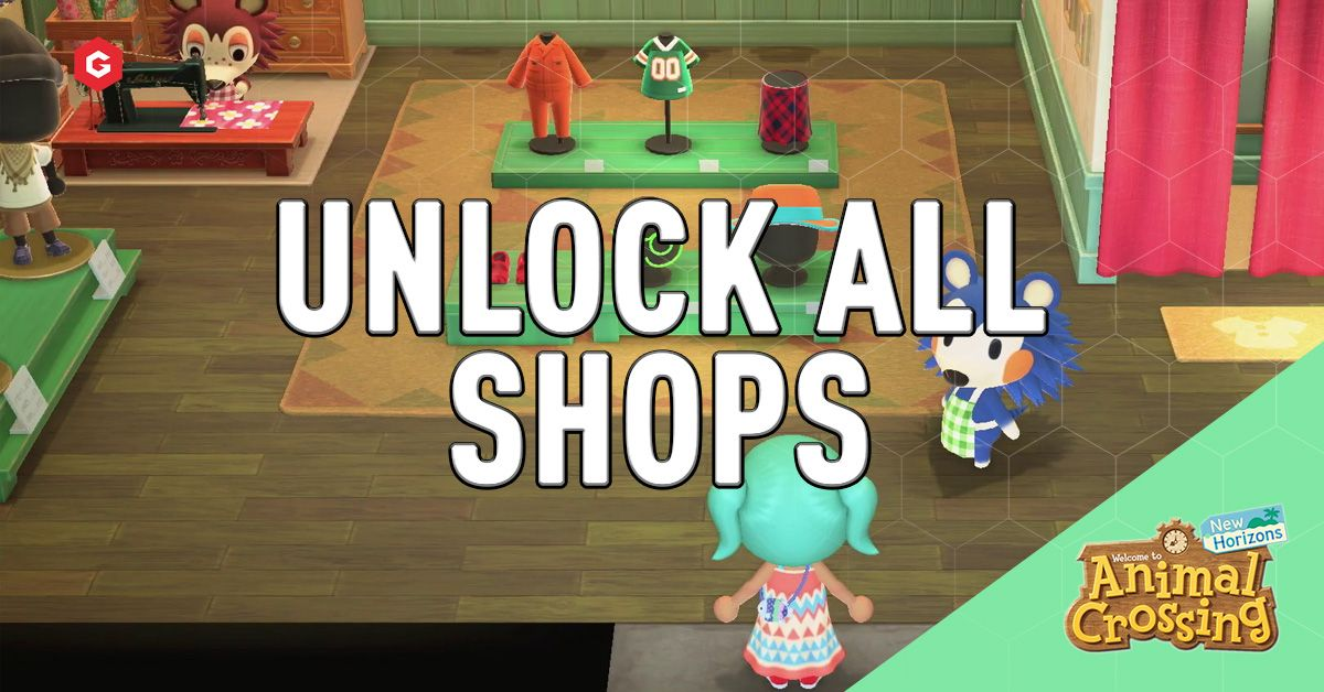 Animal Crossing New Horizons How To Get All Shops