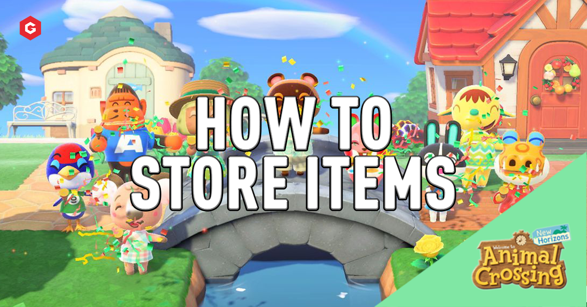 Animal Crossing New Horizons Where And How To Store Items For Later