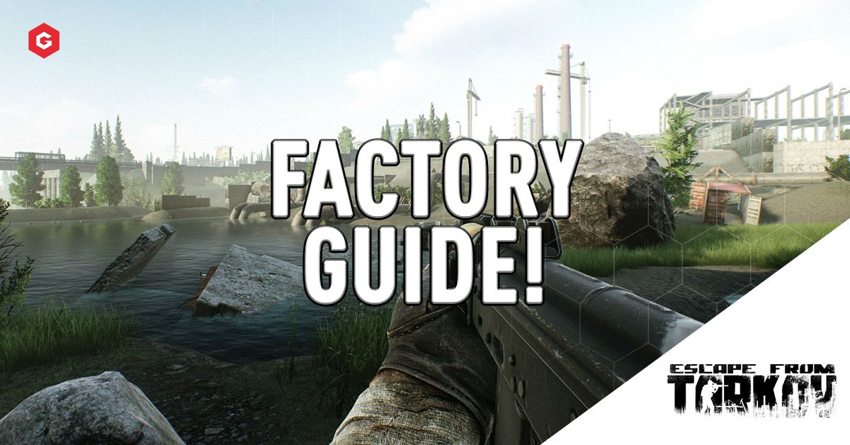 Escape From Tarkov Factory Map Guide Extraction Points Loot Pois More