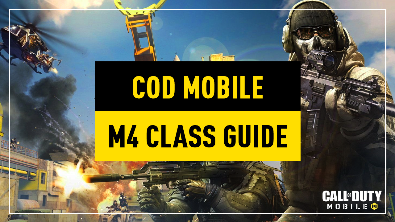 Cod Mobile M4 Setup Best Attachments For Your Class In Call Of Duty Mobile