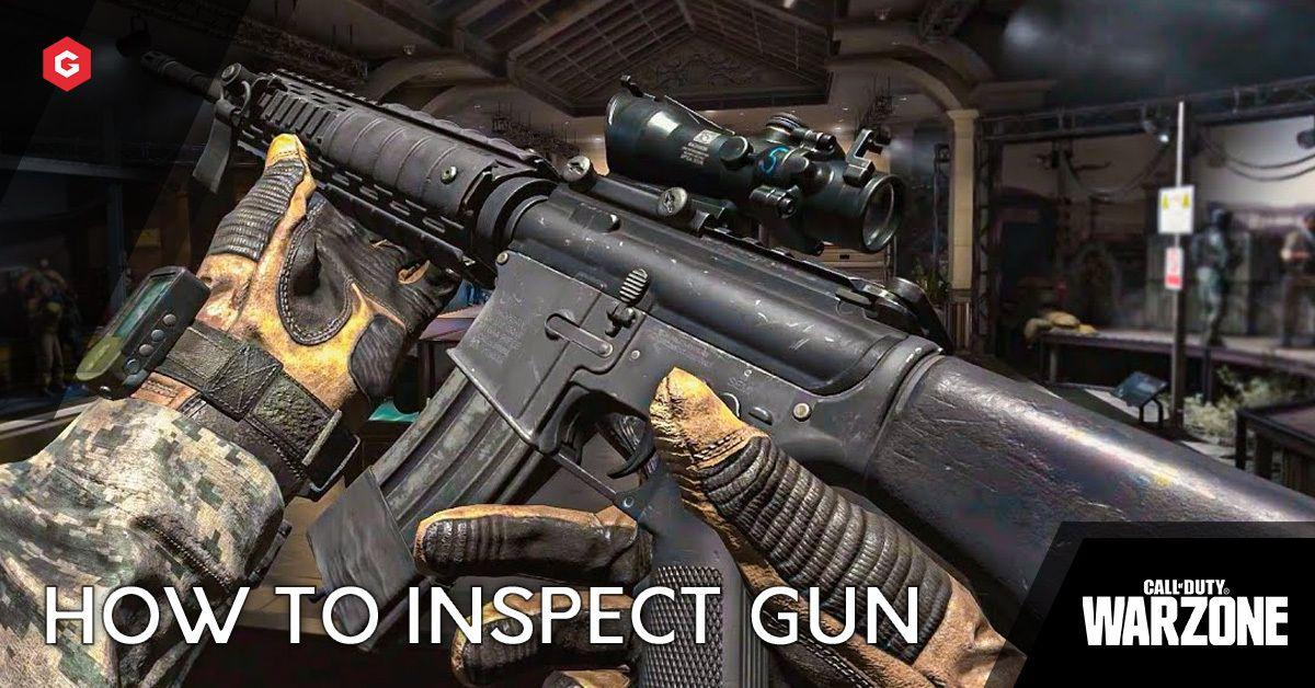 Modern Warfare Warzone Season 5 How To Inspect Your Weapon