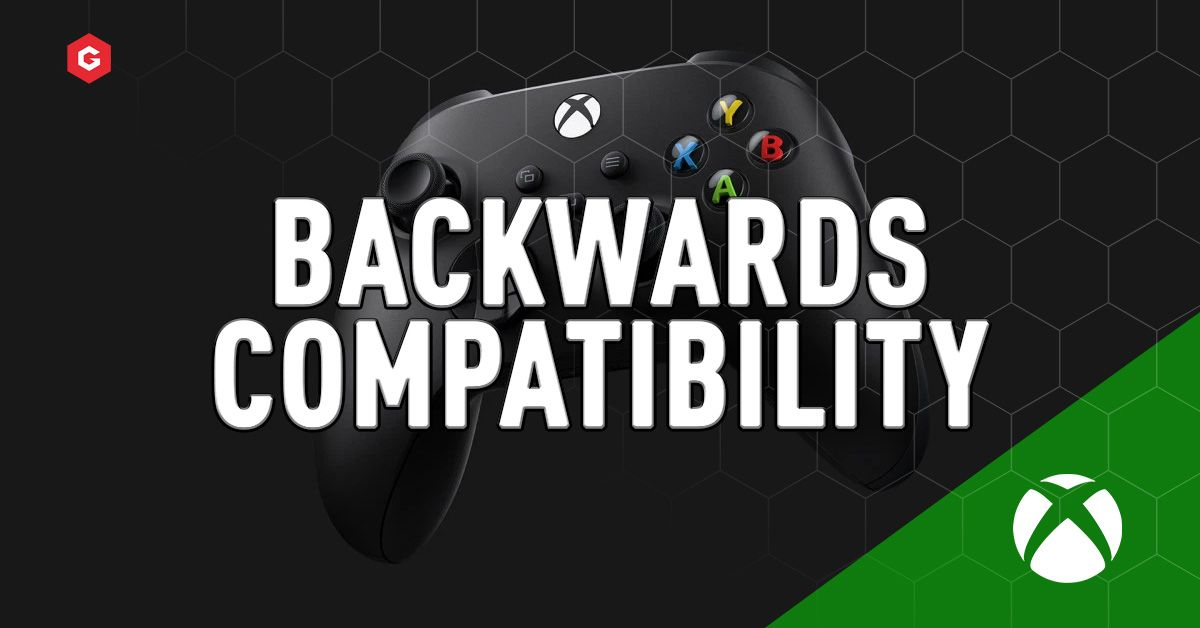 Xbox Series X Backwards Compatibility: Will Xbox, Xbox 360 And Xbox One  Games Work On The