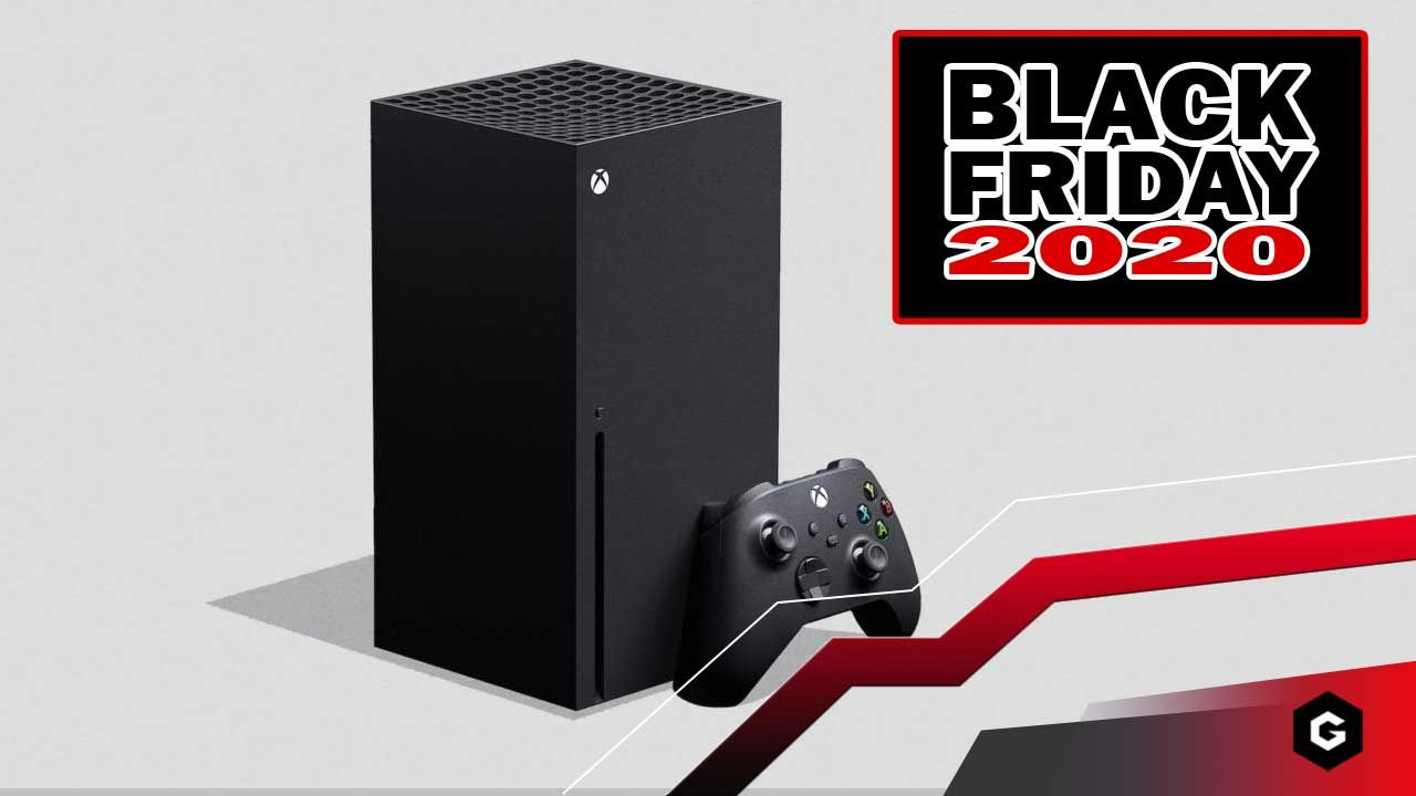 Xbox Series X Black Friday 2020 Latest News Pre Order Times Best Deals Right Now Bundles