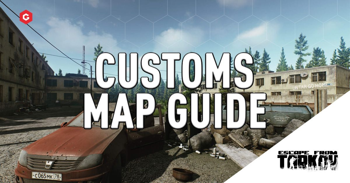 Escape From Tarkov Customs Map Guide Loot Keys Extraction Points More