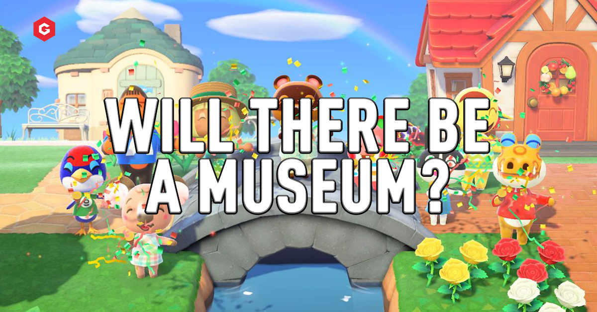 Will There Be A Museum In Animal Crossing New Horizons