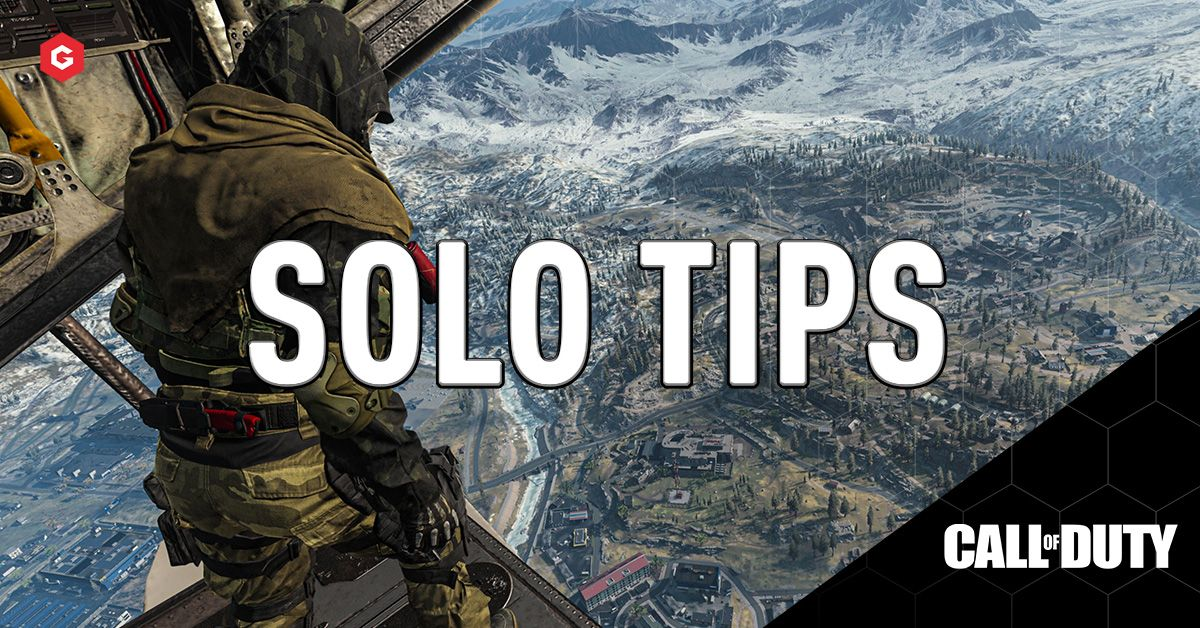 Call Of Duty Warzone How To Win In The Solo Playlist Tips And