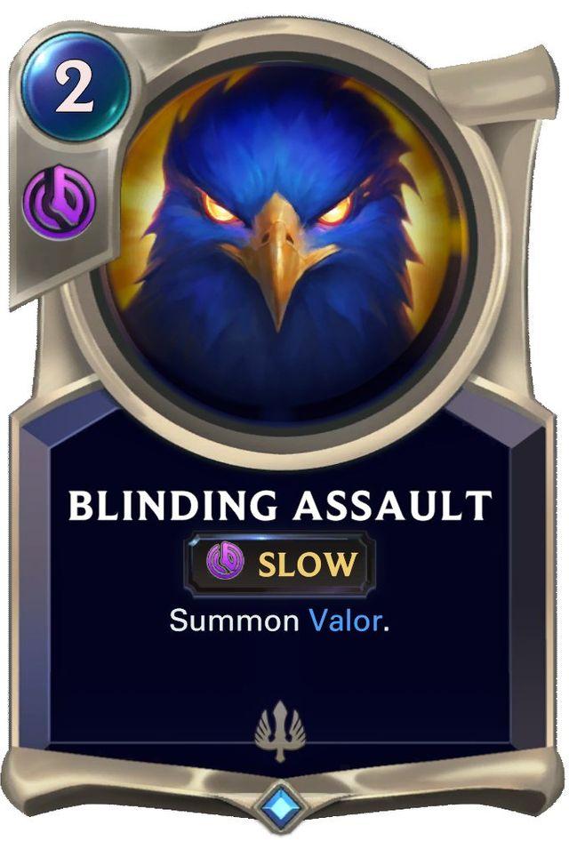 Blinding Assault